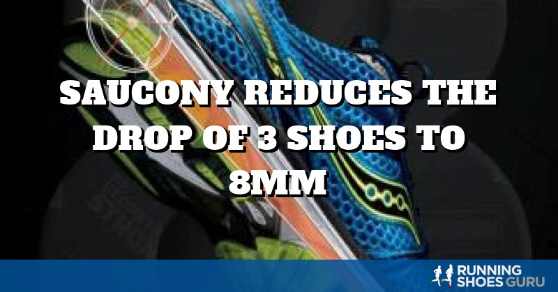 Saucony Reduces the Drop of 3 Shoes to 8mm | Running Shoes